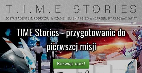 TIME Stories - przygotowanie do pierwszej misji